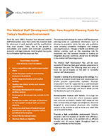 The Medical Staff Development Plan: New Hospital Planning Tools for Today's Healthcare Environment